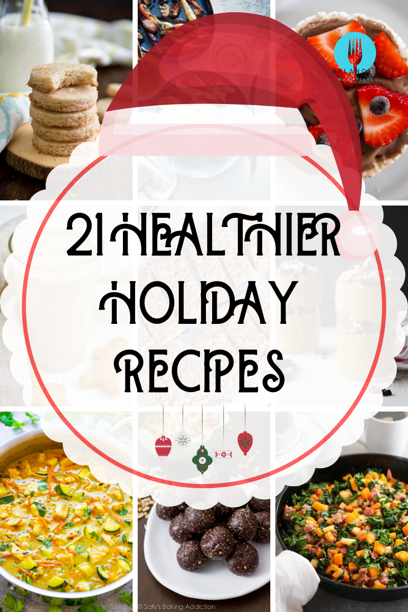 21 Healthier Holiday Recipes